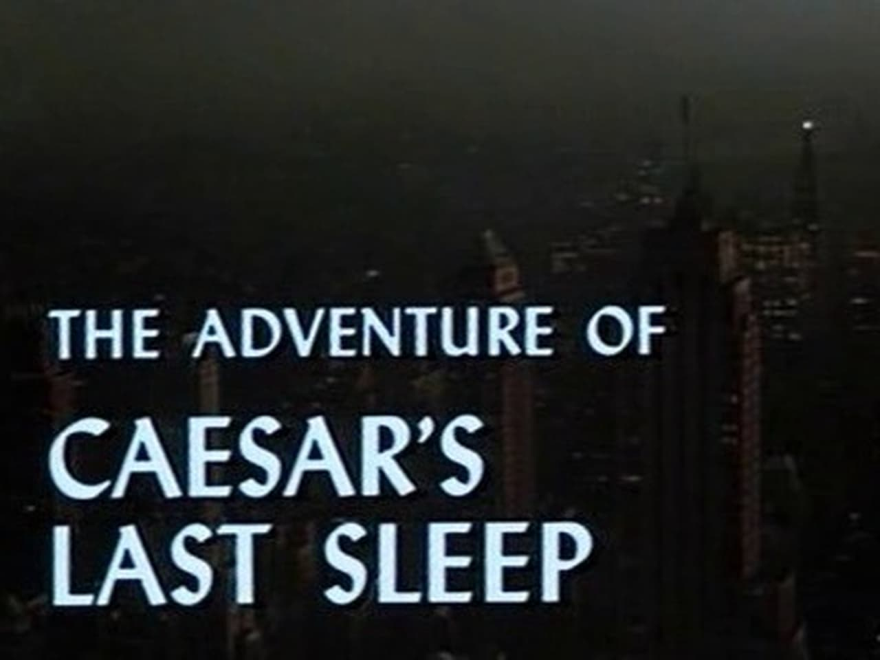 Ellery Queen Episode: The Adventure of Caesars Last Sleep