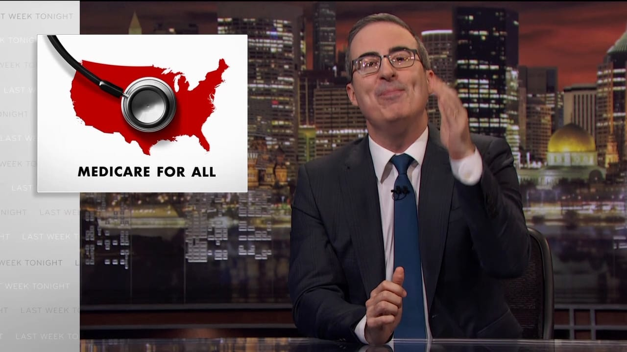 Last Week Tonight with John Oliver Episode: Medicare For All