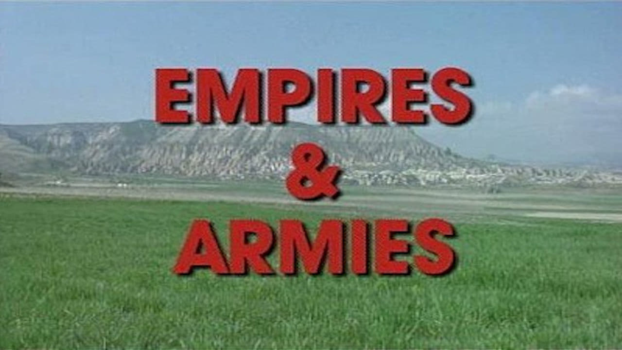 War and Civilization Episode: Empires and Armies