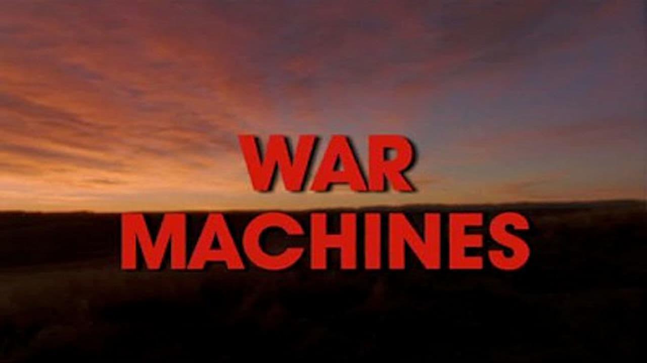 War and Civilization Episode: War Machines