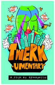 Twerkumentary Poster