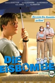 Streaming sources for Die Eisbombe