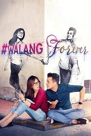 Walang Forever Poster