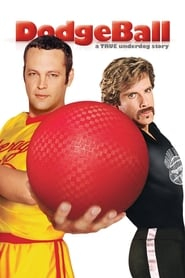 Streaming sources for DodgeBall A True Underdog Story
