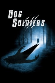 Streaming sources for Dog Soldiers