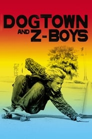 Streaming sources for Dogtown and ZBoys