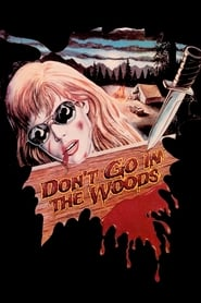 Streaming sources for Dont Go in the Woods