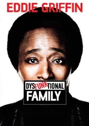 Streaming sources for Eddie Griffin DysFunktional Family
