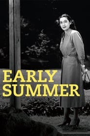 Streaming sources for Early Summer