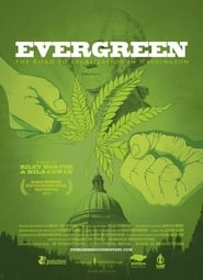 Streaming sources for Evergreen The Road to Legalization in Washington