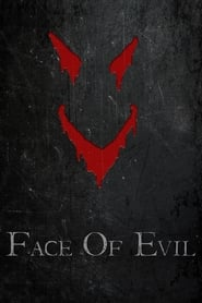 Streaming sources for Face of Evil