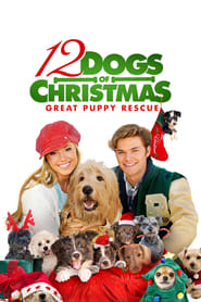 12 Dogs of Christmas Great Puppy Rescue Poster