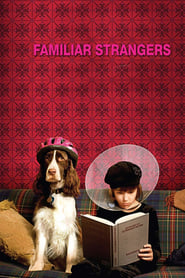 Streaming sources for Familiar Strangers