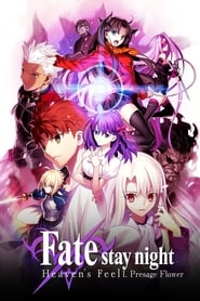 Streaming sources for Fatestay night Heavens Feel I Presage Flower