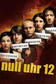Null Uhr 12 Poster
