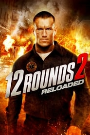 12 Rounds 2 Reloaded Poster