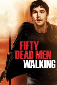 Streaming sources for Fifty Dead Men Walking