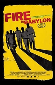 Streaming sources for Fire in Babylon