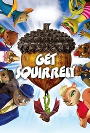Streaming sources for Get Squirrely