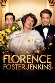 Streaming sources for Florence Foster Jenkins