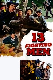 13 Fighting Men Poster