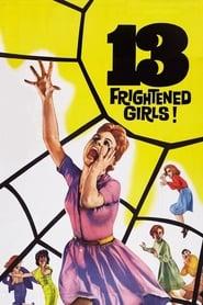 13 Frightened Girls Poster