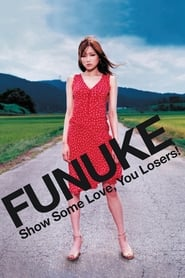 Streaming sources for Funuke Show Some Love You Losers
