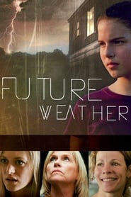 Streaming sources for Future Weather