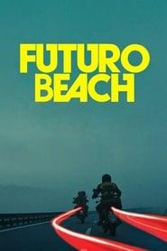 Streaming sources for Futuro Beach