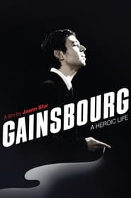 Streaming sources for Gainsbourg A Heroic Life