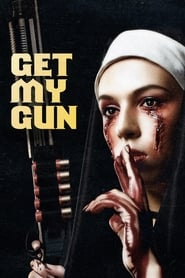 Streaming sources for Get My Gun