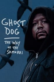 Streaming sources for Ghost Dog The Way of the Samurai