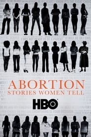 Streaming sources for Abortion Stories Women Tell