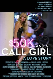 50K and a Call Girl A Love Story Poster