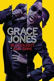 Streaming sources for Grace Jones Bloodlight and Bami