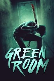 Streaming sources for Green Room