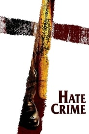 Streaming sources for Hate Crime