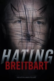 Streaming sources for Hating Breitbart