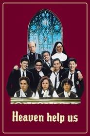 Heaven Help Us Poster