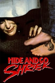 Streaming sources for Hide and Go Shriek