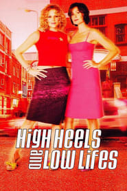 Streaming sources for High Heels and Low Lifes