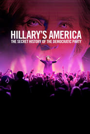 Streaming sources for Hillarys America The Secret History of the Democratic Party