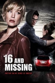 16 And Missing Poster