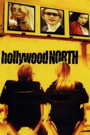 Streaming sources for Hollywood North
