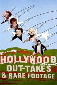 Streaming sources for Hollywood Outtakes and Rare Footage