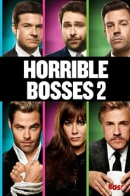 Streaming sources for Horrible Bosses 2