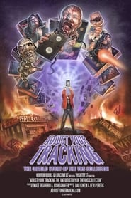 Streaming sources for Adjust Your Tracking The Untold Story of the VHS Collector