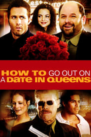 Streaming sources for How to Go Out on a Date in Queens