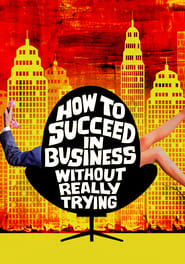 Streaming sources for How to Succeed in Business Without Really Trying