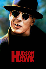 Streaming sources for Hudson Hawk